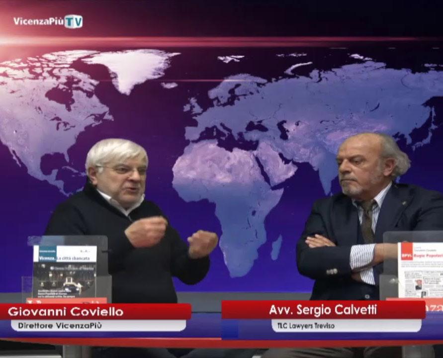 Risparmi azzerati banche popolari Calvetti avvocato Treviso
